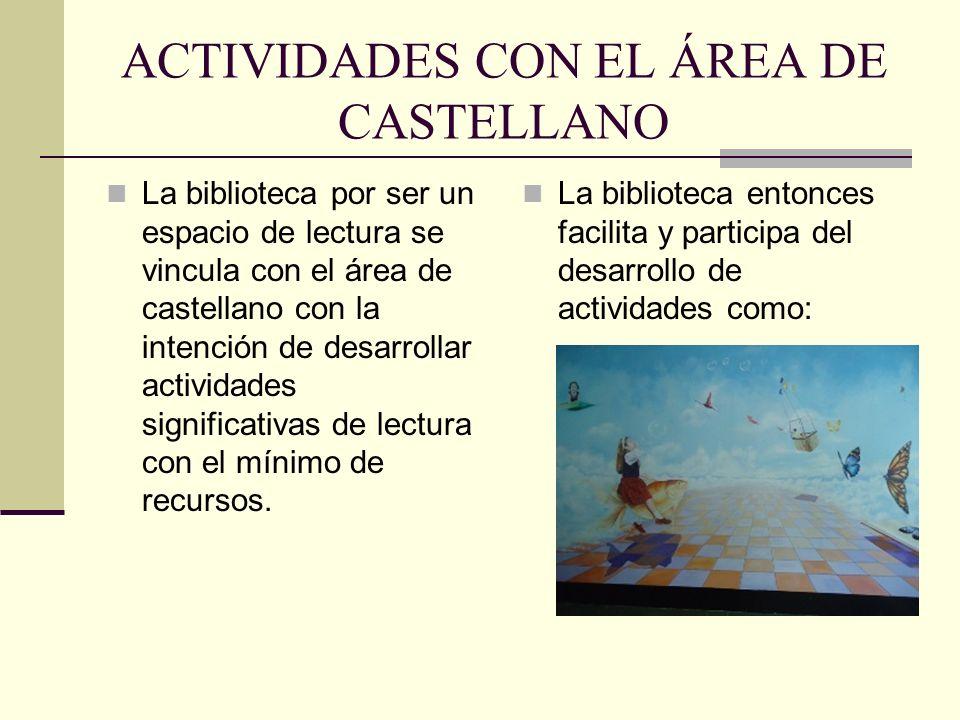 ACTIVIDADES CON EL ÁREA DE CASTELLANO
