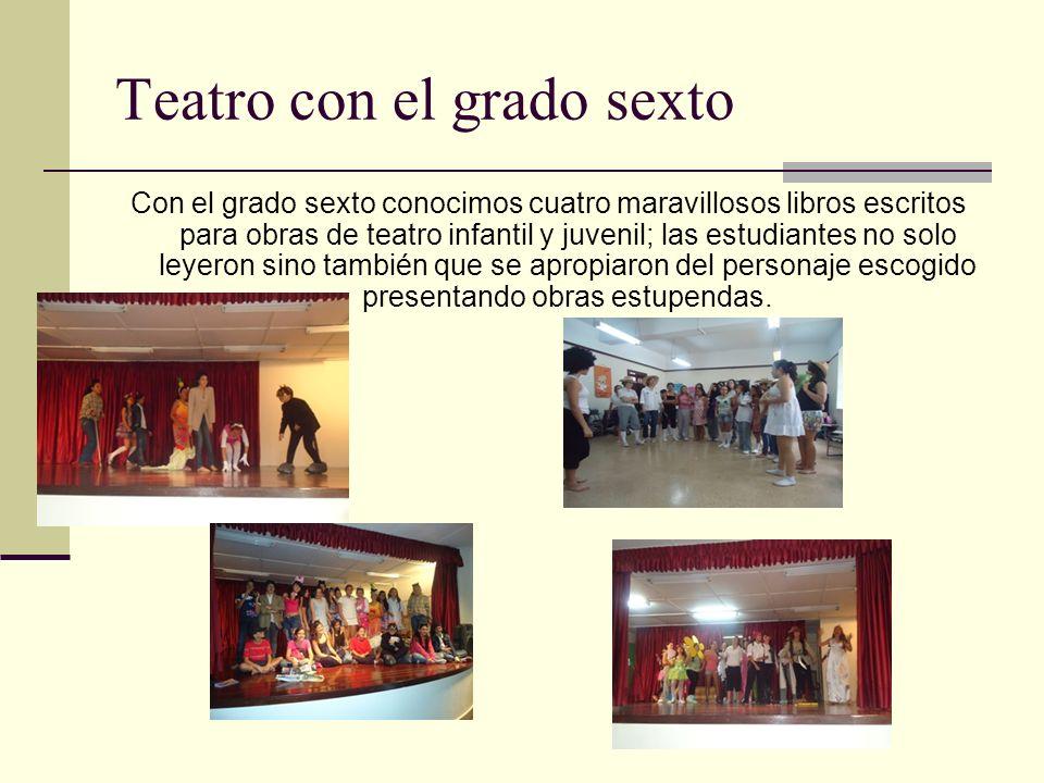 Teatro con el grado sexto