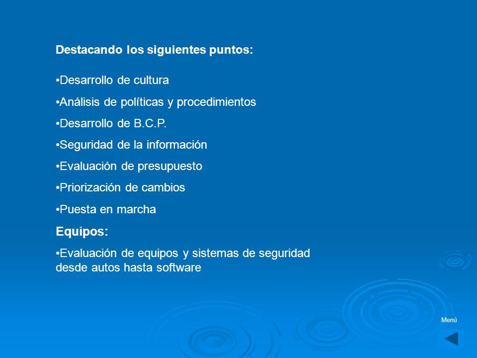 Equipos: Destacando los siguientes puntos: Desarrollo de cultura