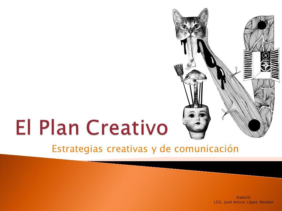 Estrategias creativas y de comunicación