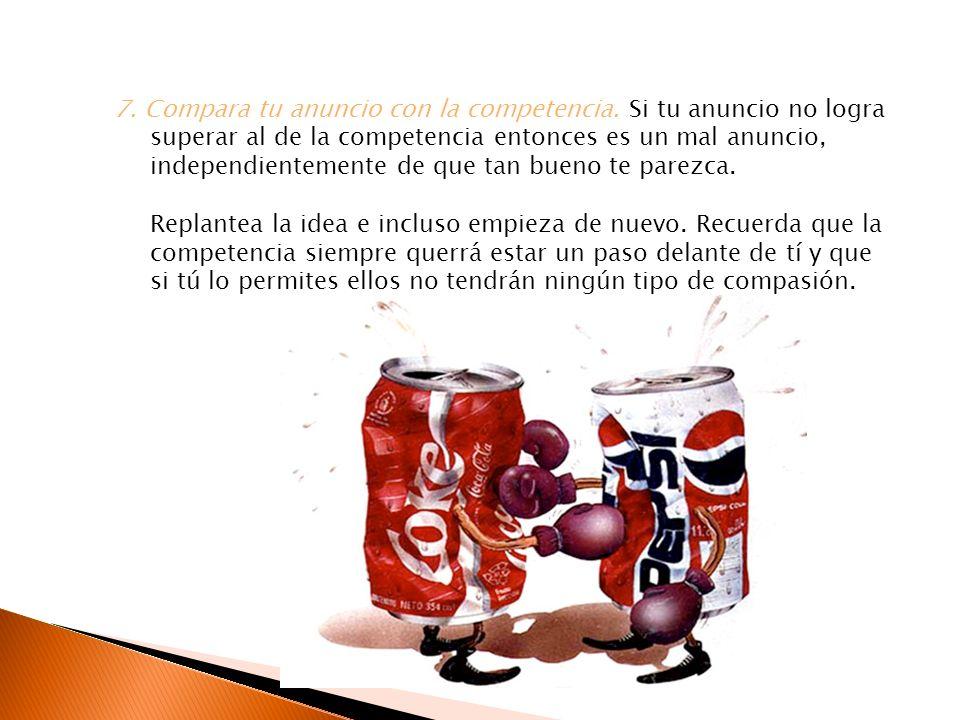 7. Compara tu anuncio con la competencia