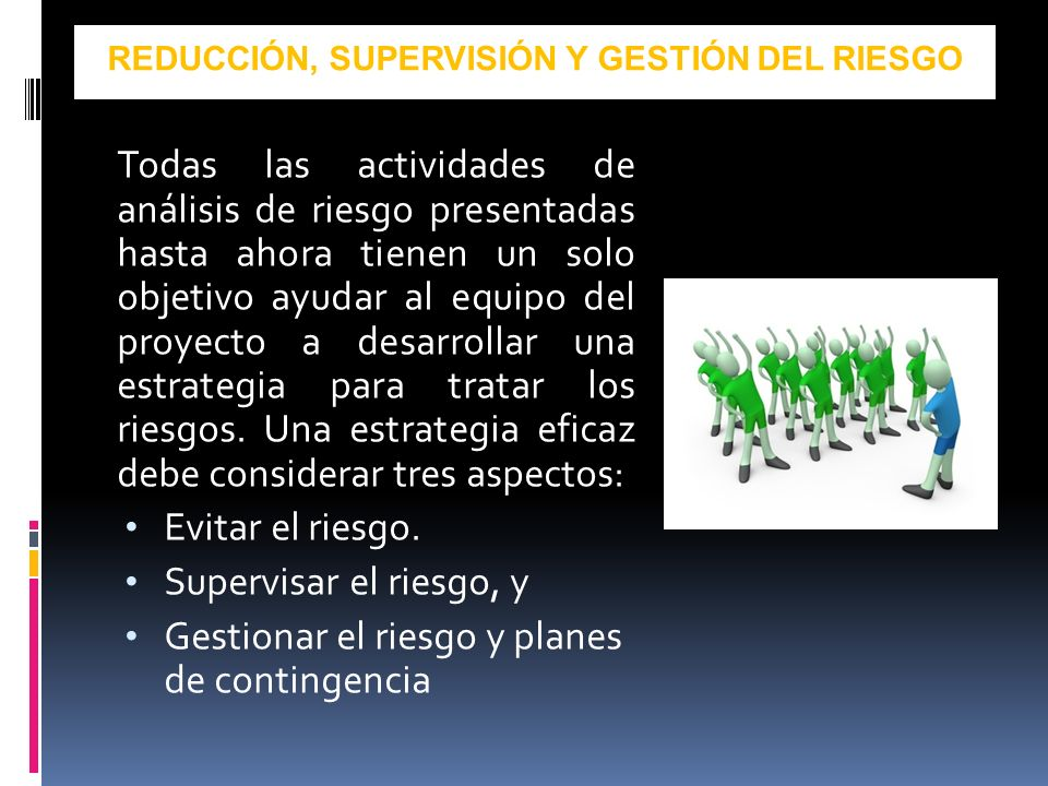 REDUCCIÓN, SUPERVISIÓN Y GESTIÓN DEL RIESGO