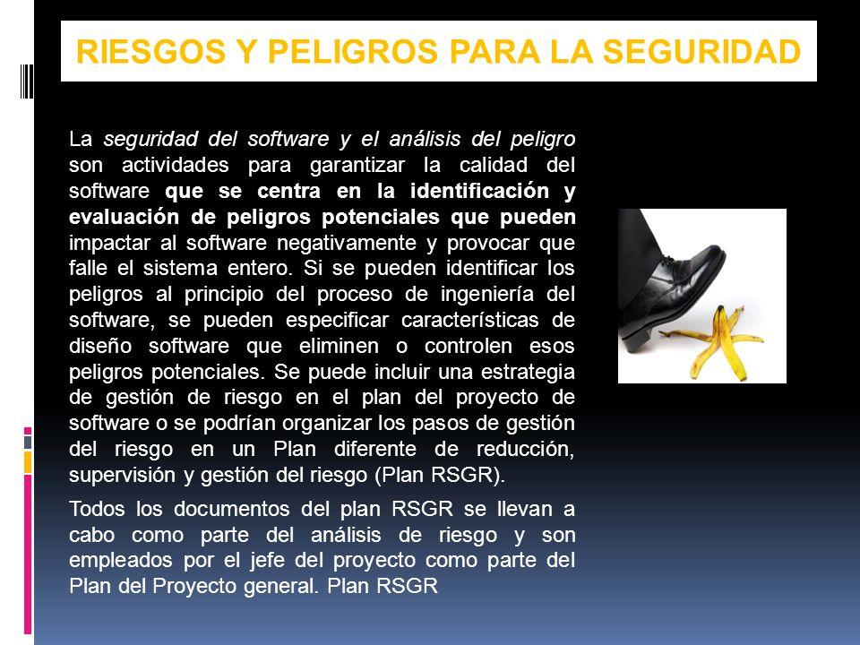 RIESGOS Y PELIGROS PARA LA SEGURIDAD
