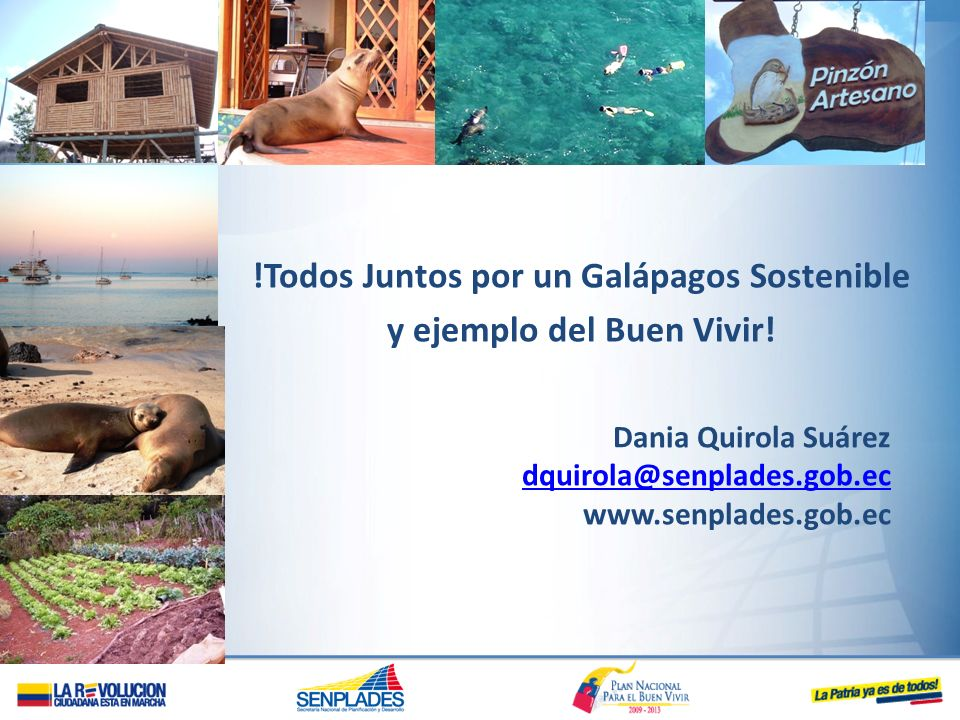 !Todos Juntos por un Galápagos Sostenible y ejemplo del Buen Vivir!