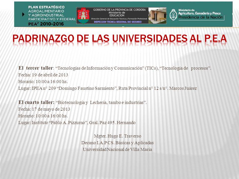 PADRINAZGO DE LAS UNIVERSIDADES AL P.E.A