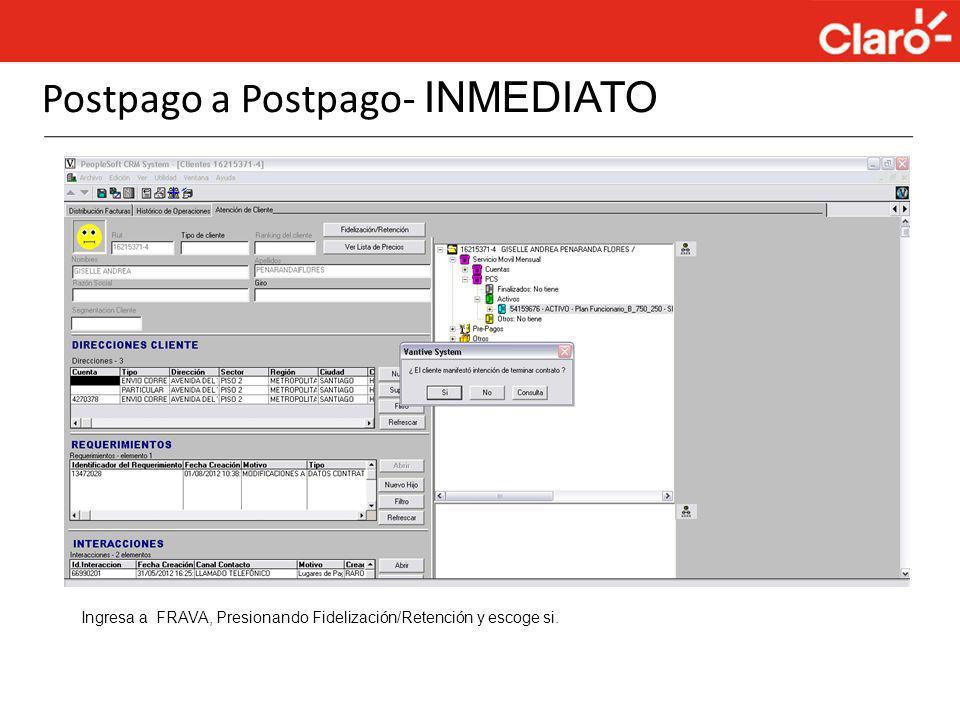 Postpago a Postpago- INMEDIATO