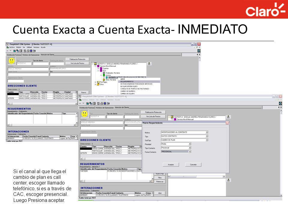 Cuenta Exacta a Cuenta Exacta- INMEDIATO