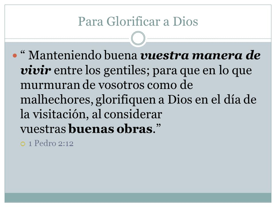Para Glorificar a Dios