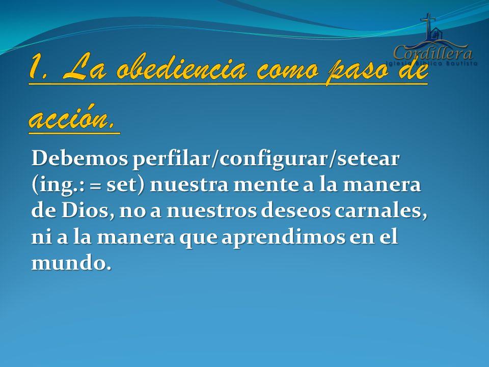 1. La obediencia como paso de acción.