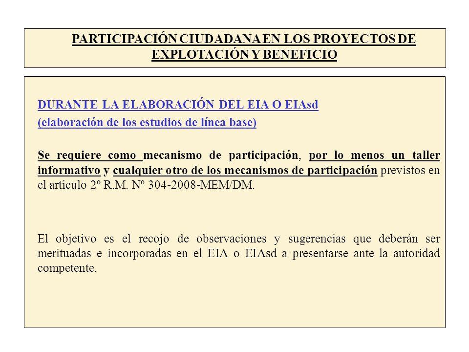 PARTICIPACIÓN CIUDADANA EN LOS PROYECTOS DE EXPLOTACIÓN Y BENEFICIO