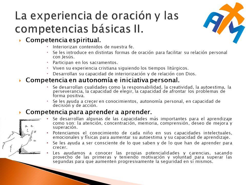 La experiencia de oración y las competencias básicas II.