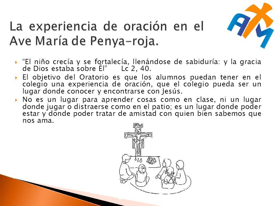 La experiencia de oración en el Ave María de Penya-roja.