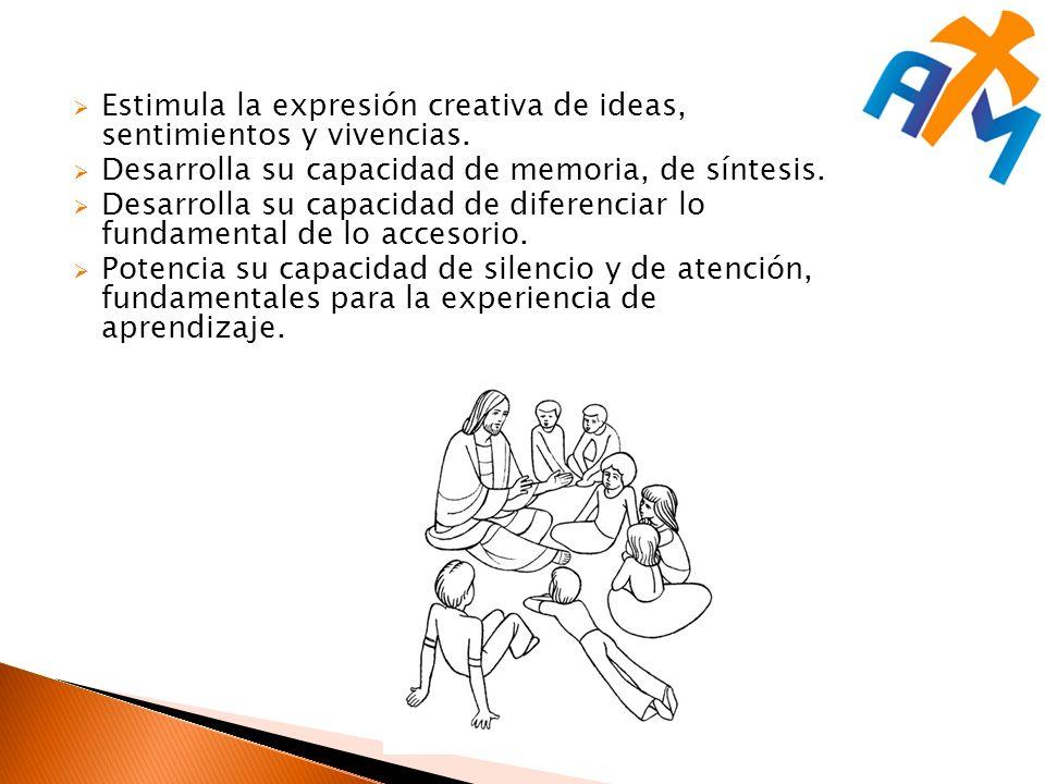 Estimula la expresión creativa de ideas, sentimientos y vivencias.