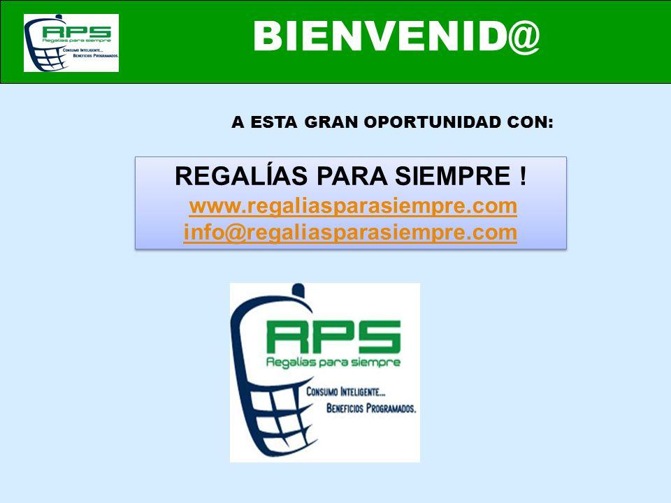 BIENVENID@ REGALÍAS PARA SIEMPRE ! www.regaliasparasiempre.com