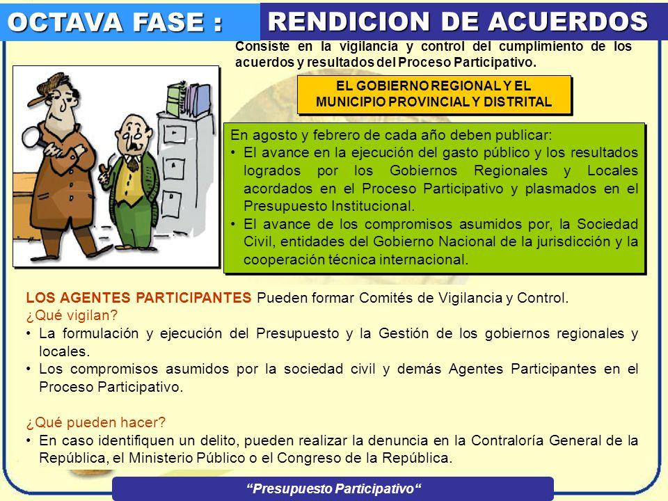 OCTAVA FASE : RENDICION DE ACUERDOS