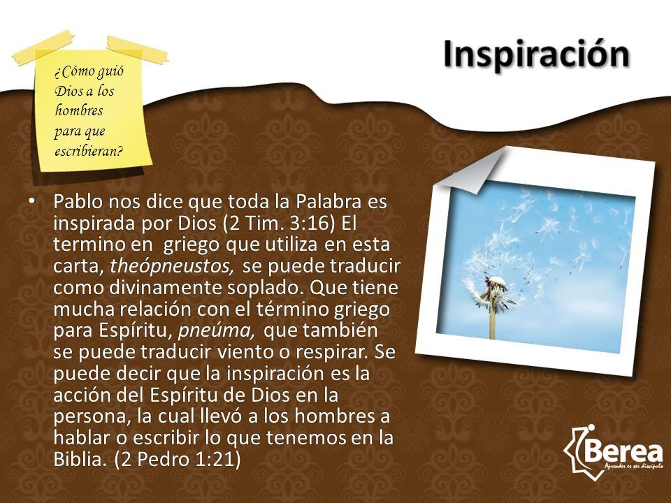 Inspiración ¿Cómo guió Dios a los hombres para que escribieran