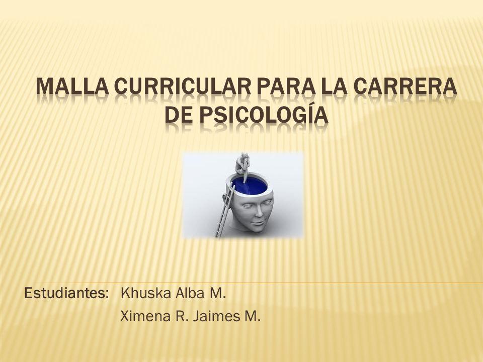 MALLA CURRICULAR PARA LA CARRERA DE PSICOLOGÍA