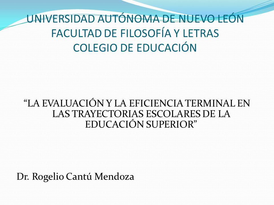 UNIVERSIDAD AUTÓNOMA DE NUEVO LEÓN FACULTAD DE FILOSOFÍA Y LETRAS COLEGIO DE EDUCACIÓN