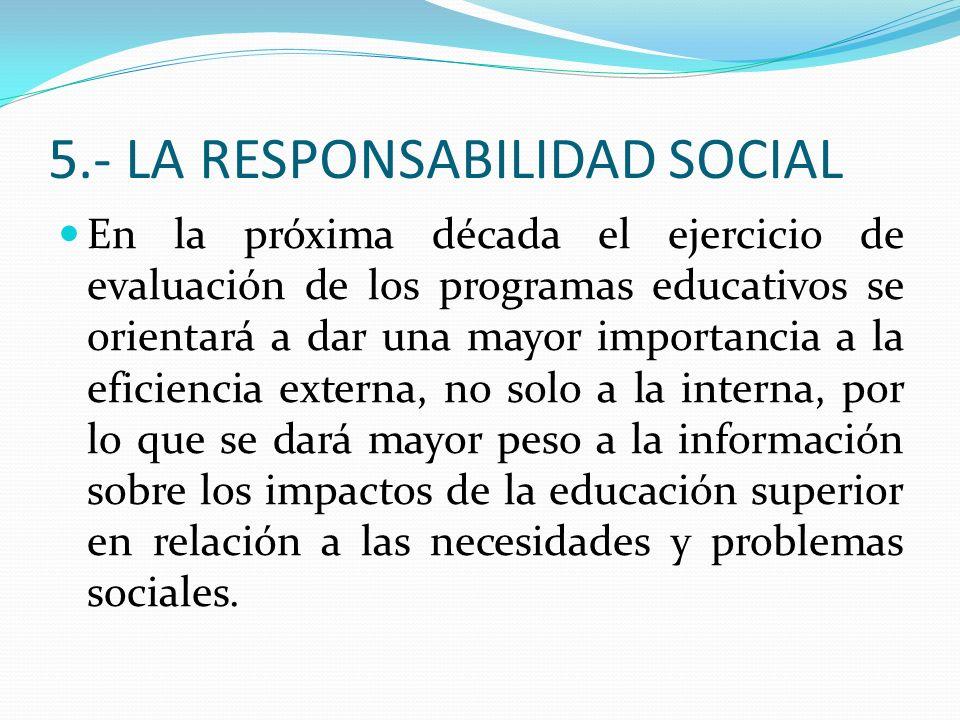 5.- LA RESPONSABILIDAD SOCIAL