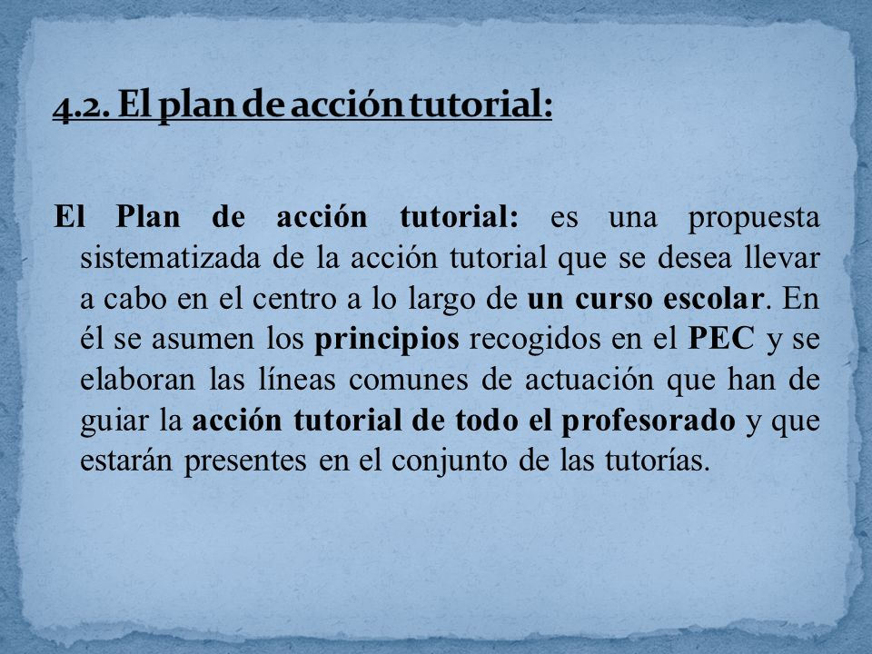 4.2. El plan de acción tutorial: