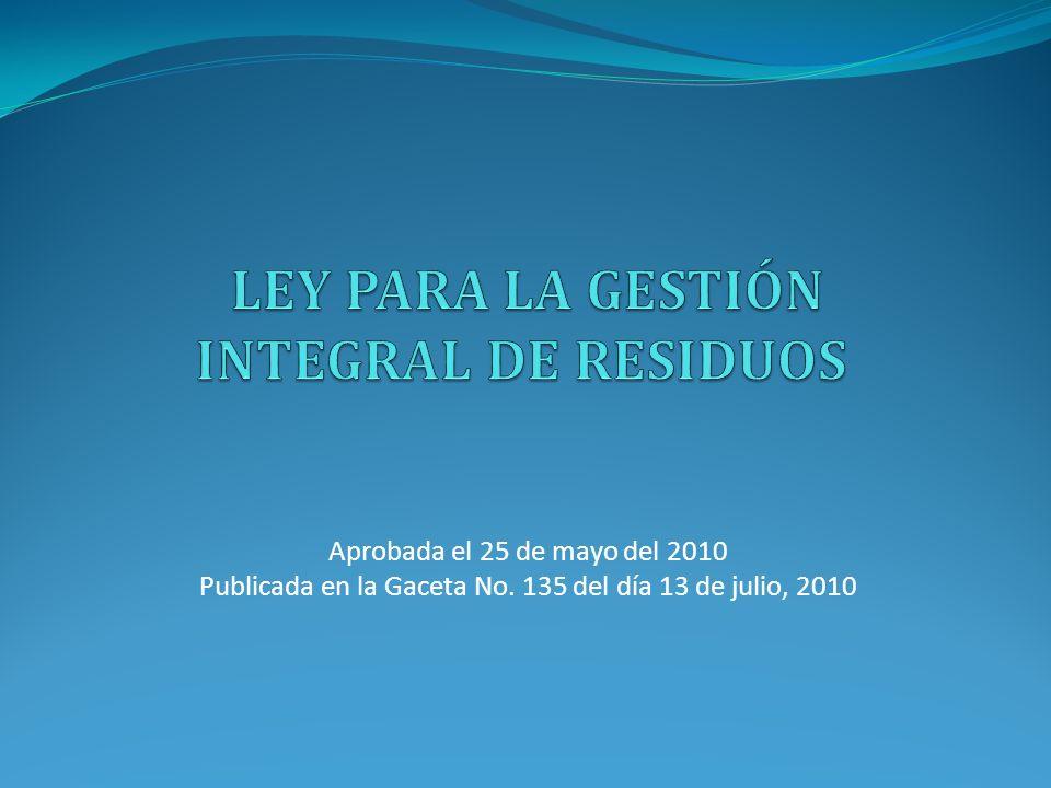 LEY PARA LA GESTIÓN INTEGRAL DE RESIDUOS