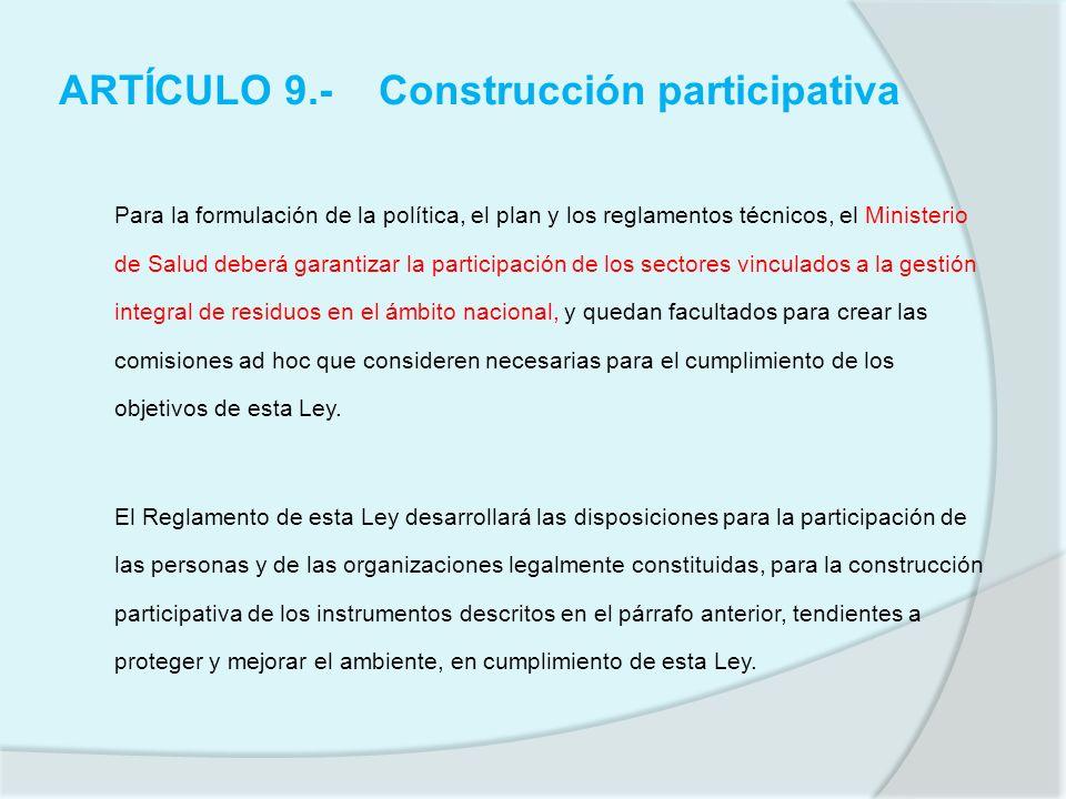 ARTÍCULO 9.- Construcción participativa