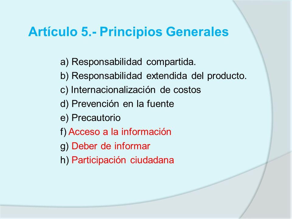 Artículo 5.- Principios Generales