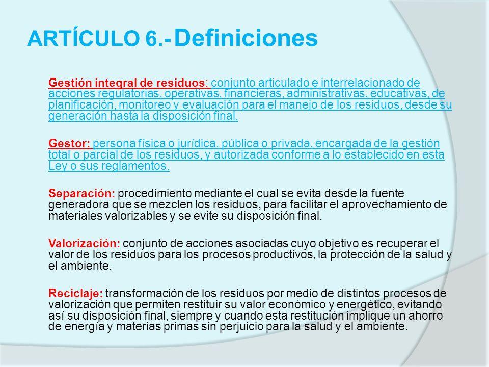 ARTÍCULO 6.- Definiciones