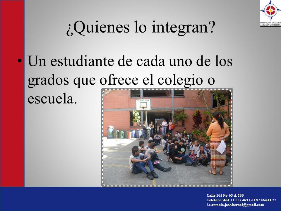 ¿Quienes lo integran Un estudiante de cada uno de los grados que ofrece el colegio o escuela.