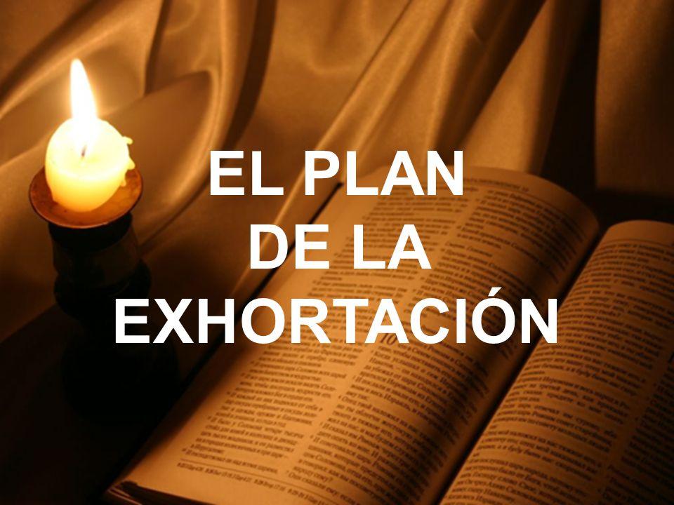 EL PLAN DE LA EXHORTACIÓN
