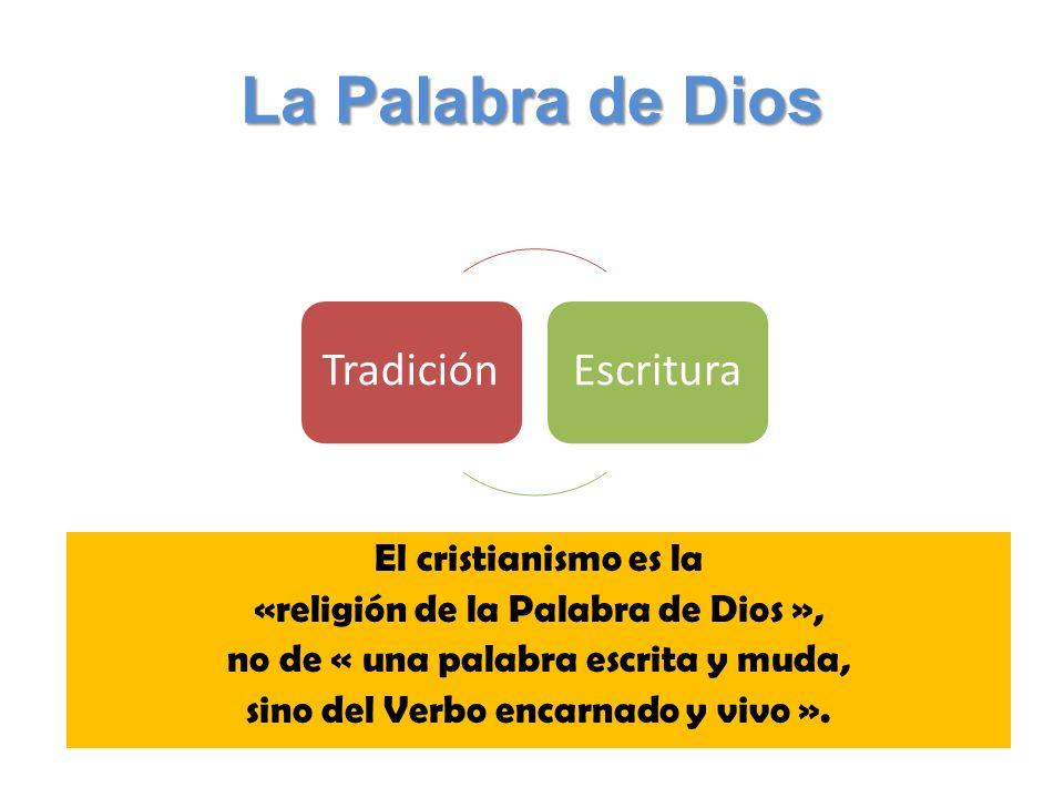 La Palabra de Dios Tradición Escritura