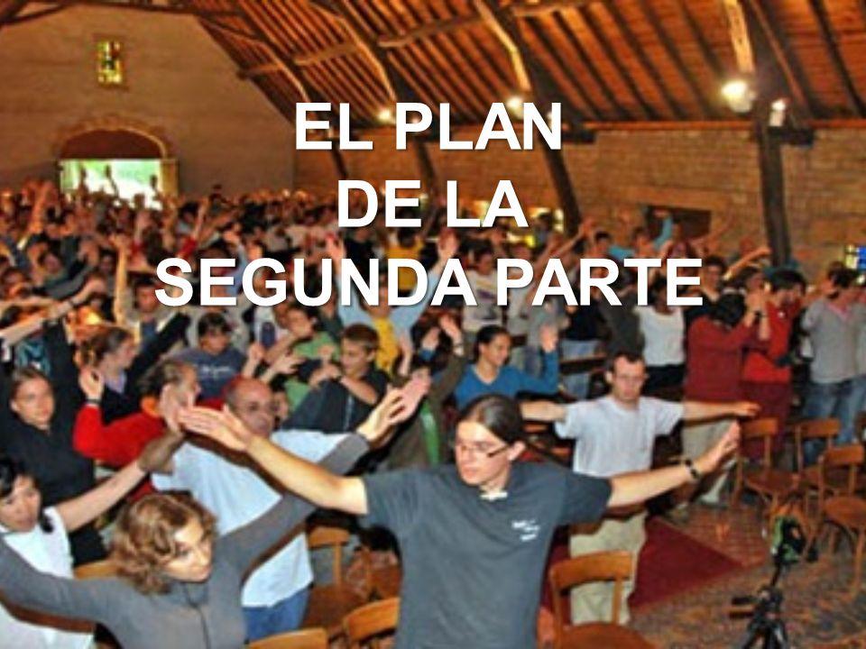 EL PLAN DE LA SEGUNDA PARTE