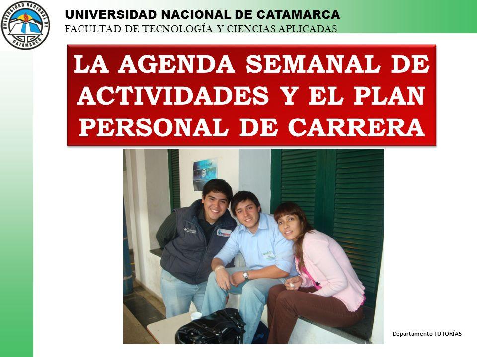 LA AGENDA SEMANAL DE ACTIVIDADES Y EL PLAN PERSONAL DE CARRERA