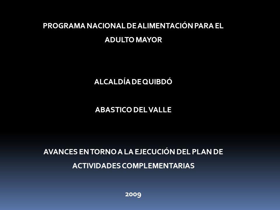 PROGRAMA NACIONAL DE ALIMENTACIÓN PARA EL ADULTO MAYOR