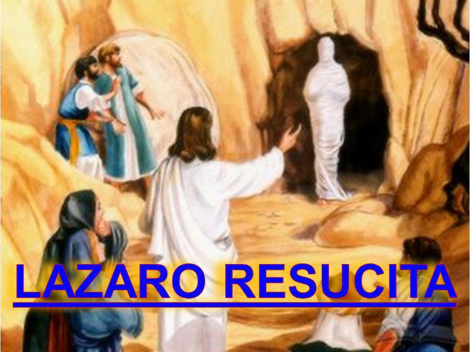 LAZARO RESUCITA
