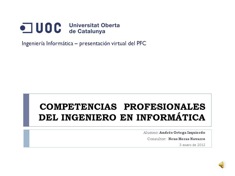 COMPETENCIAS PROFESIONALES DEL INGENIERO EN INFORMÁTICA