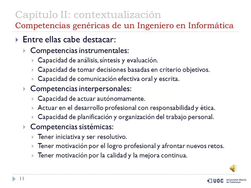 Capítulo II: contextualización Competencias genéricas de un Ingeniero en Informática