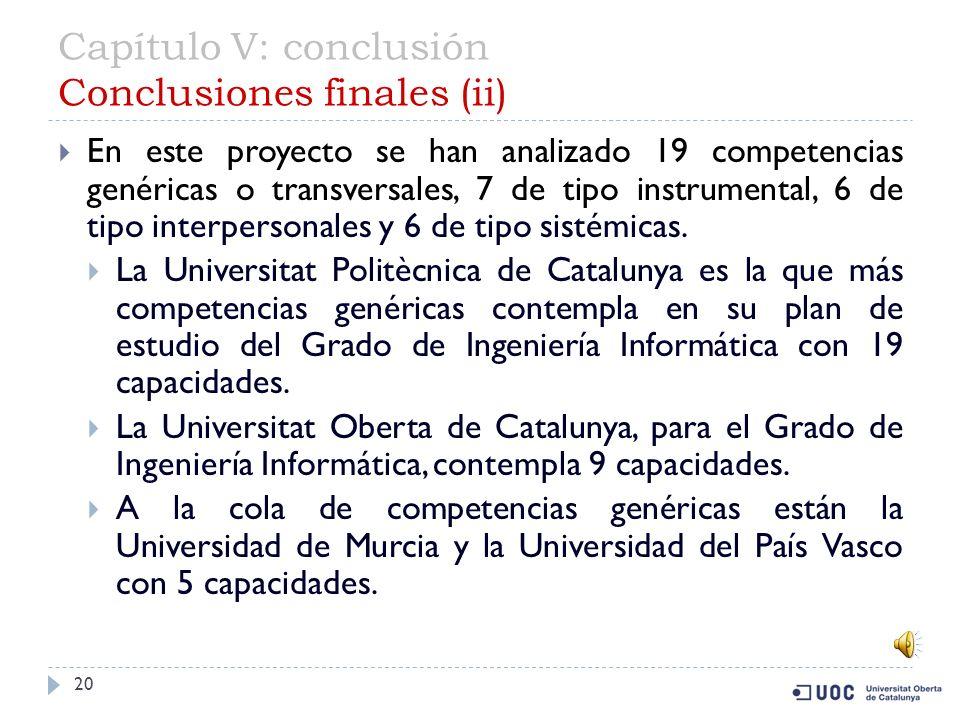 Capítulo V: conclusión Conclusiones finales (ii)
