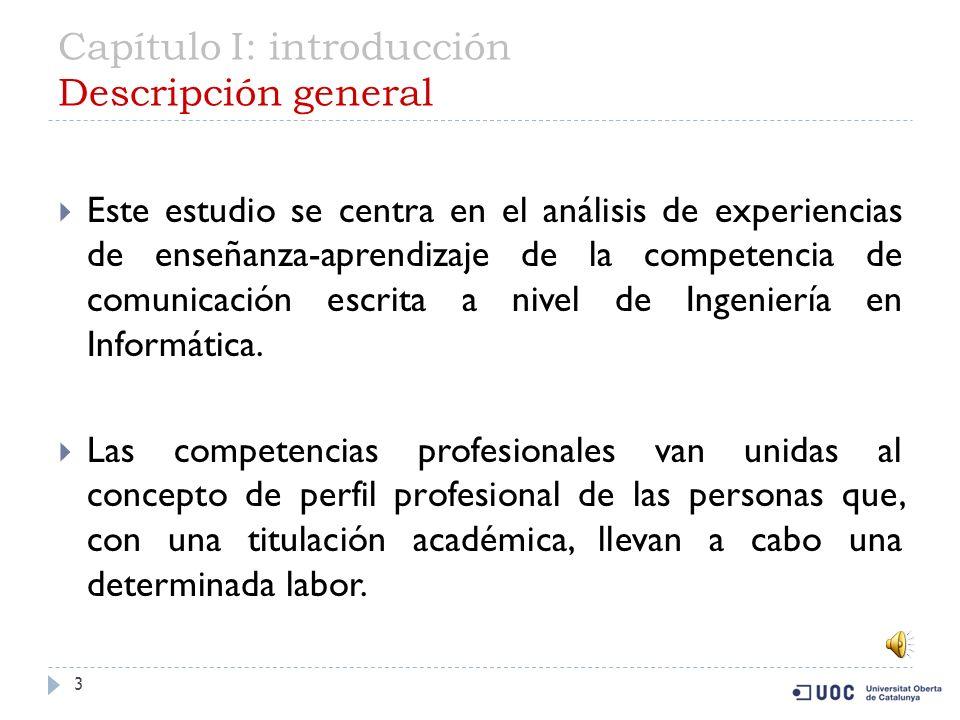 Capítulo I: introducción Descripción general