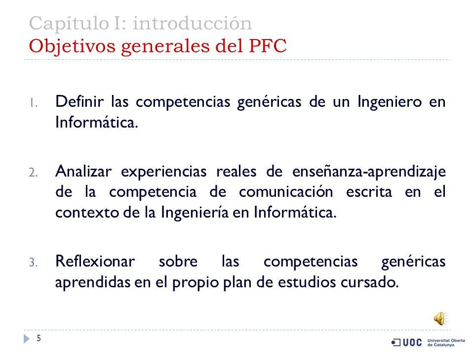 Capítulo I: introducción Objetivos generales del PFC