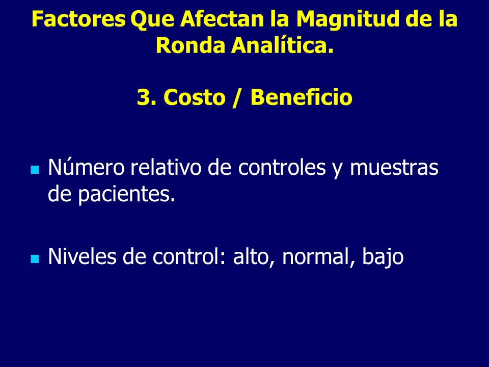 Factores Que Afectan la Magnitud de la Ronda Analítica. 3