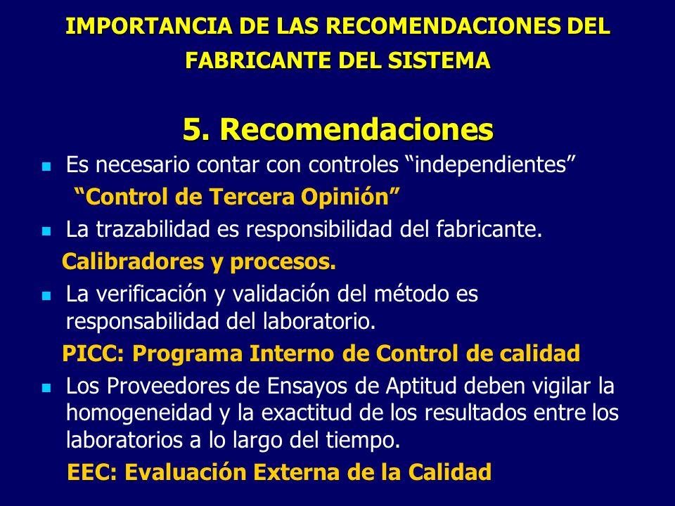 IMPORTANCIA DE LAS RECOMENDACIONES DEL FABRICANTE DEL SISTEMA 5