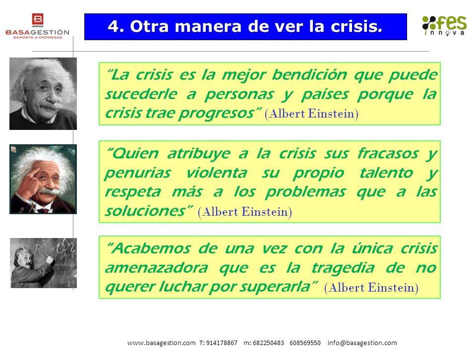 4. Otra manera de ver la crisis.