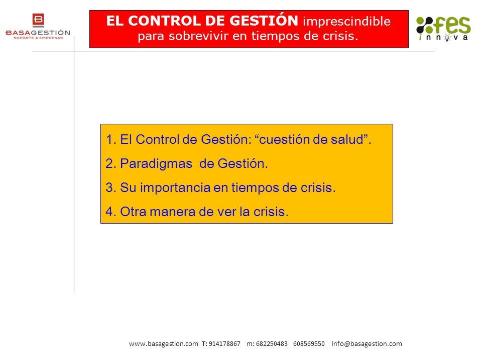 El Control de Gestión: cuestión de salud . Paradigmas de Gestión.