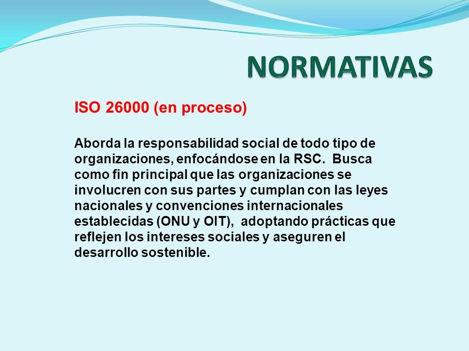 NORMATIVAS ISO 26000 (en proceso)