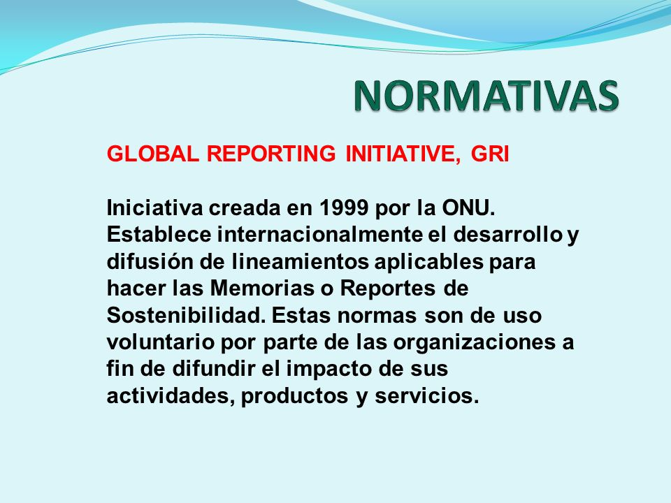 NORMATIVAS GLOBAL REPORTING INITIATIVE, GRI