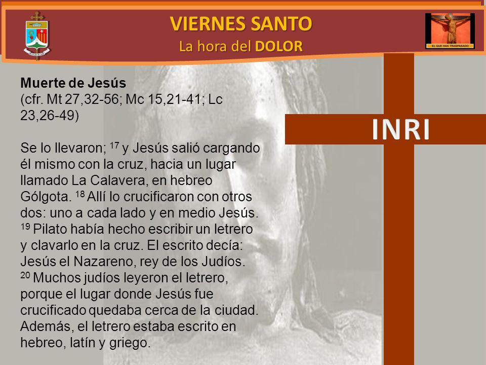 INRI VIERNES SANTO La hora del DOLOR Muerte de Jesús