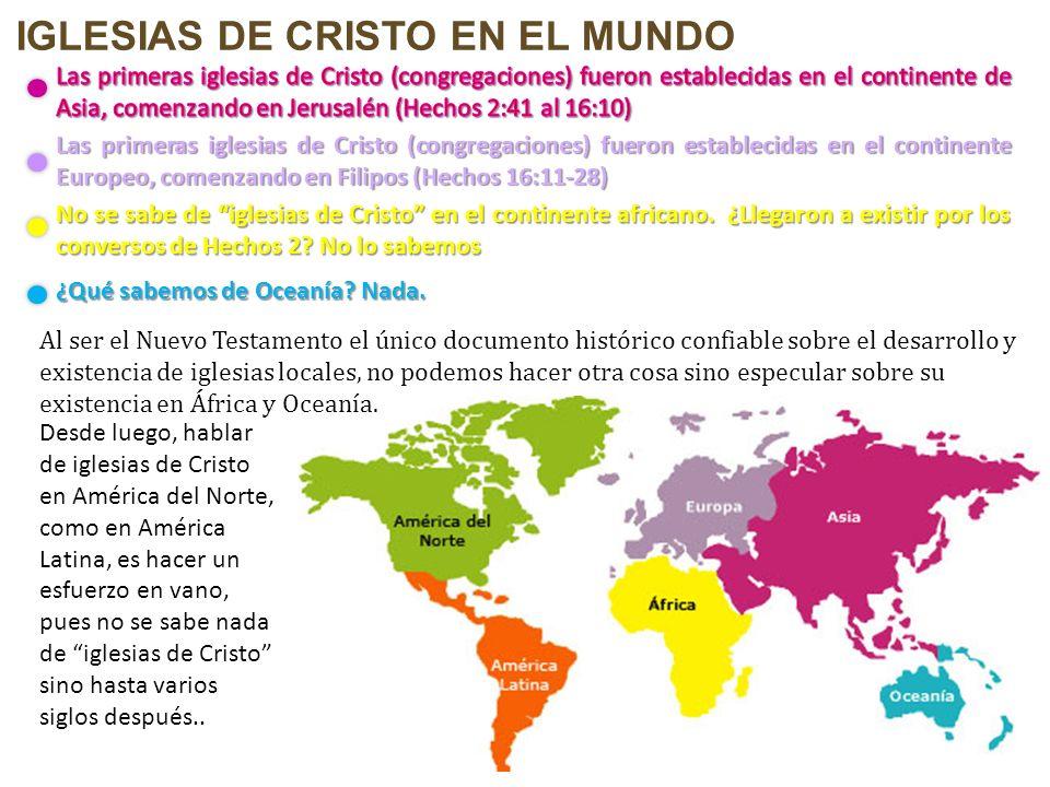 IGLESIAS DE CRISTO EN EL MUNDO