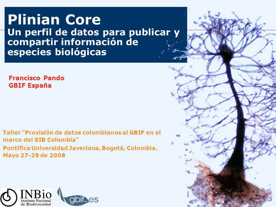 Plinian Core Un perfil de datos para publicar y compartir información de especies biológicas