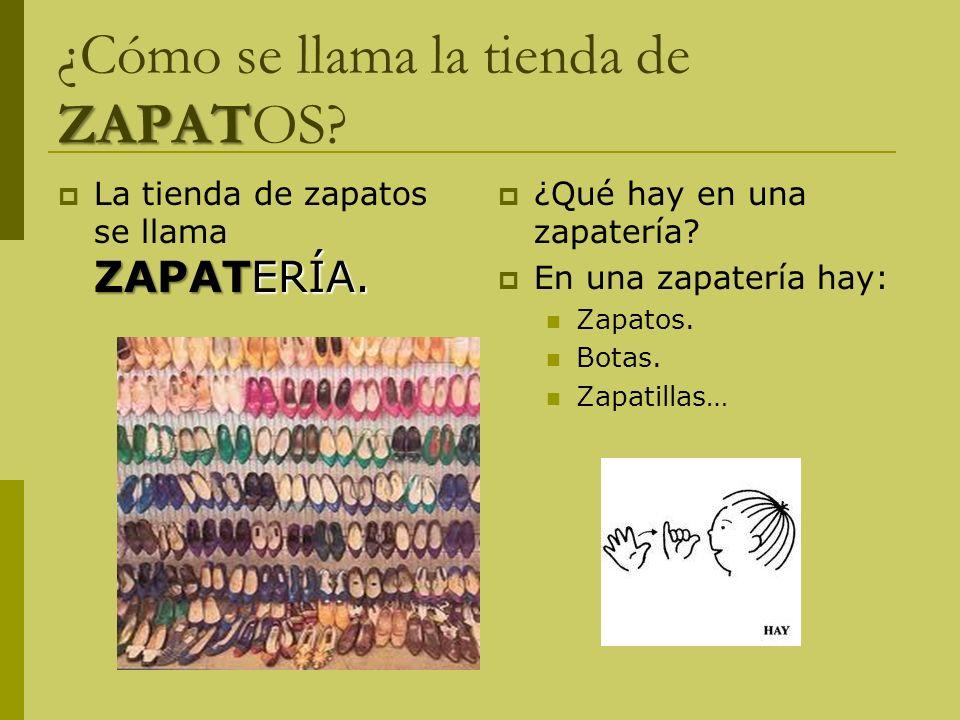 ¿Cómo se llama la tienda de ZAPATOS